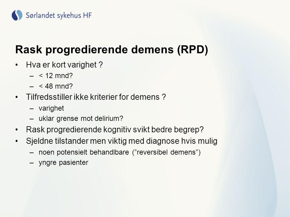 Rask progredierende demens (RPD) Hva er kort varighet .