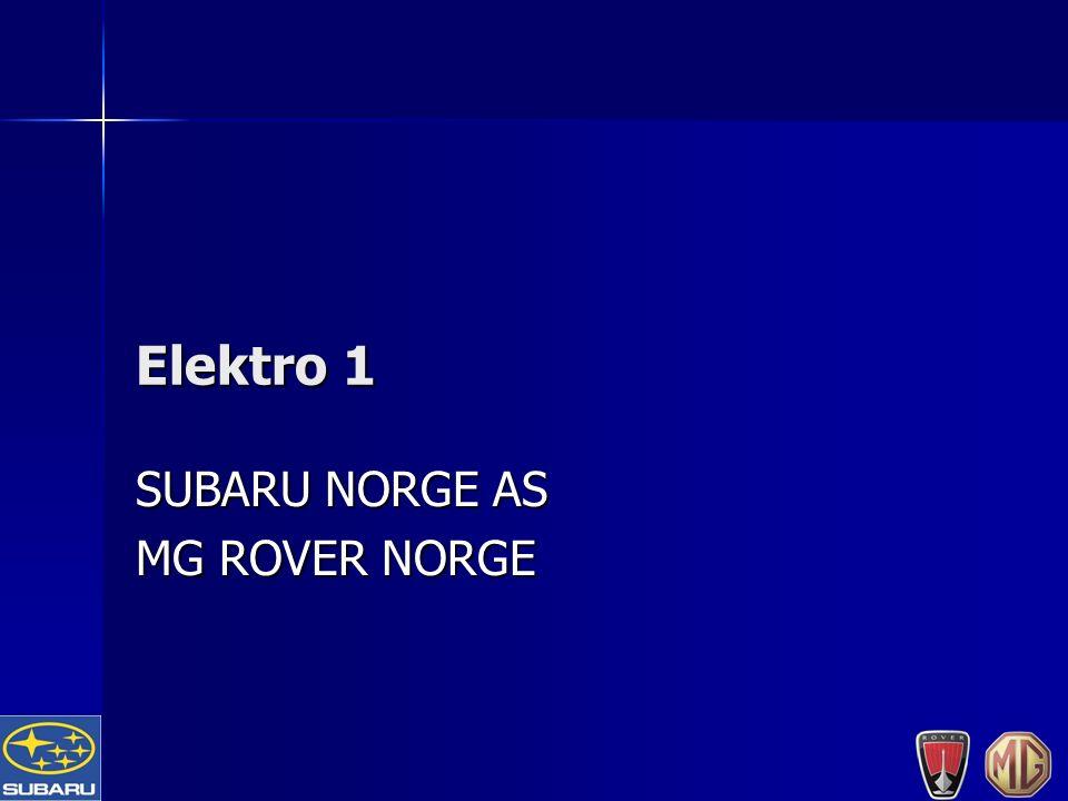 Elektro 1 SUBARU NORGE AS MG ROVER NORGE