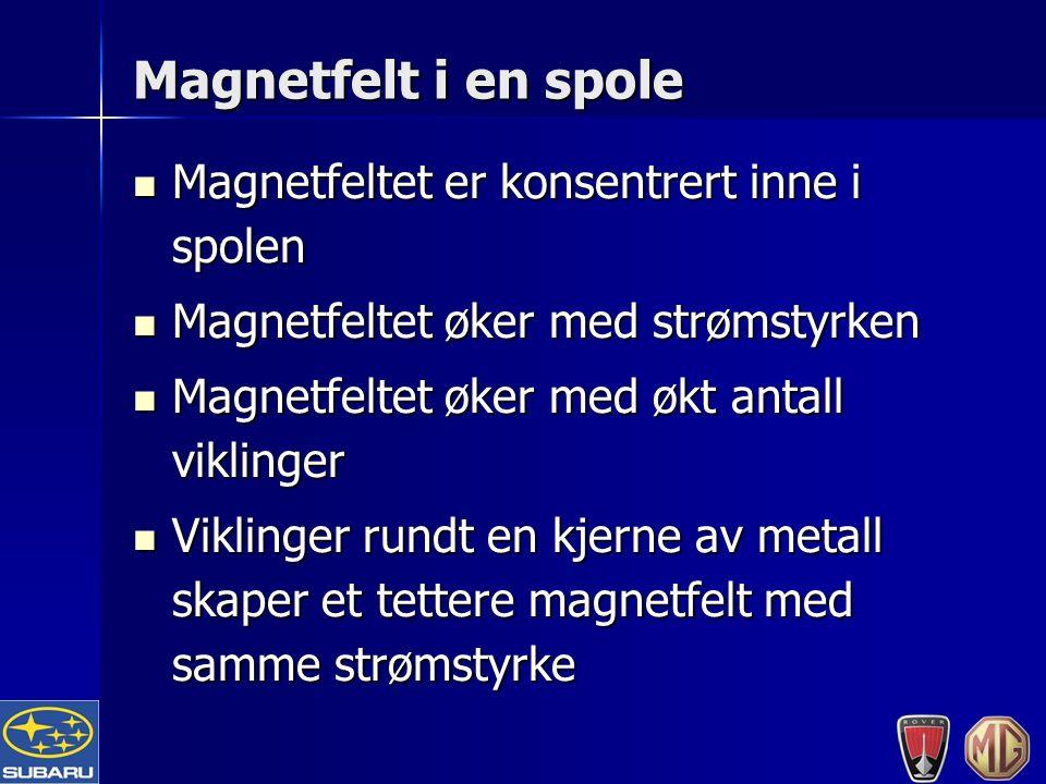 Magnetfelt i en spole Magnetfeltet er konsentrert inne i spolen Magnetfeltet er konsentrert inne i spolen Magnetfeltet øker med strømstyrken Magnetfeltet øker med strømstyrken Magnetfeltet øker med økt antall viklinger Magnetfeltet øker med økt antall viklinger Viklinger rundt en kjerne av metall skaper et tettere magnetfelt med samme strømstyrke Viklinger rundt en kjerne av metall skaper et tettere magnetfelt med samme strømstyrke