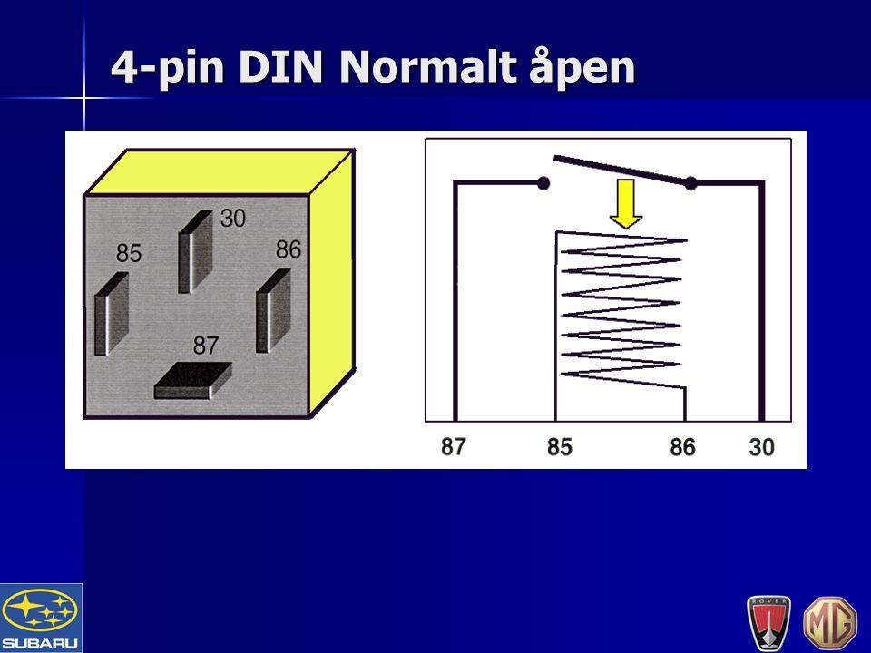 4-pin DIN Normalt åpen