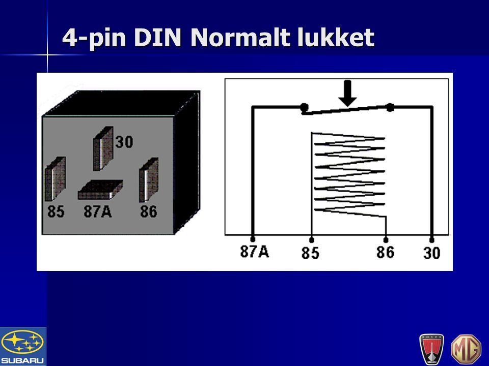 4-pin DIN Normalt lukket