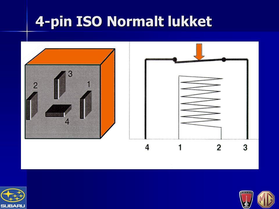 4-pin ISO Normalt lukket
