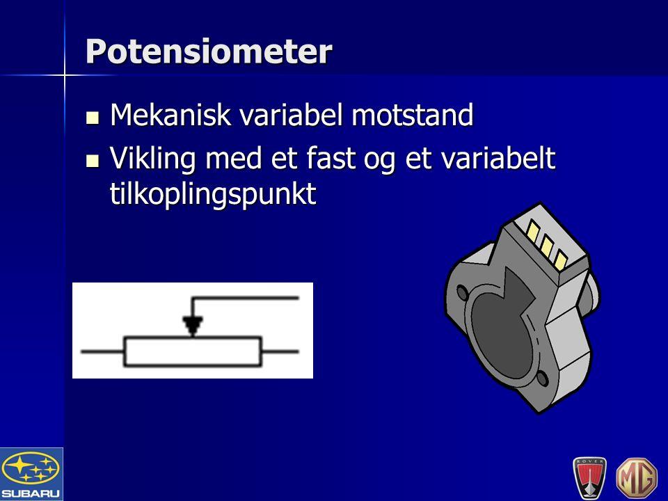 Potensiometer Mekanisk variabel motstand Mekanisk variabel motstand Vikling med et fast og et variabelt tilkoplingspunkt Vikling med et fast og et variabelt tilkoplingspunkt