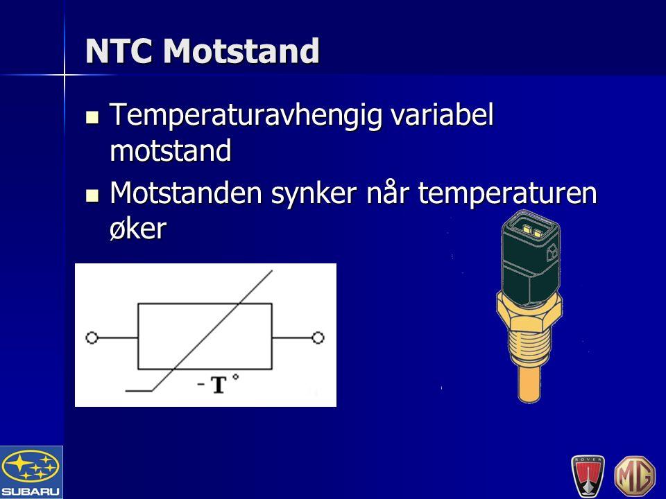 NTC Motstand Temperaturavhengig variabel motstand Temperaturavhengig variabel motstand Motstanden synker når temperaturen øker Motstanden synker når temperaturen øker