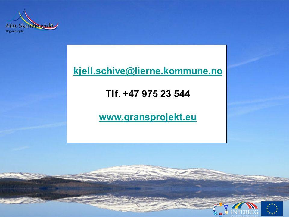 kjell.schive@lierne.kommune.no Tlf. +47 975 23 544 www.gransprojekt.eu
