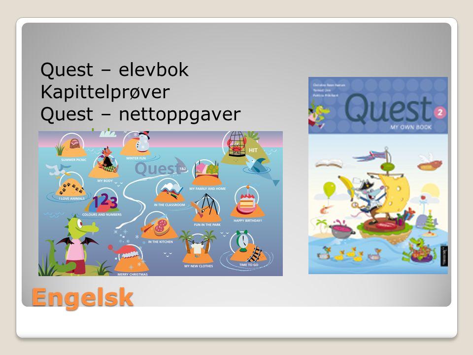 Engelsk Quest – elevbok Kapittelprøver Quest – nettoppgaver www.lokus.no