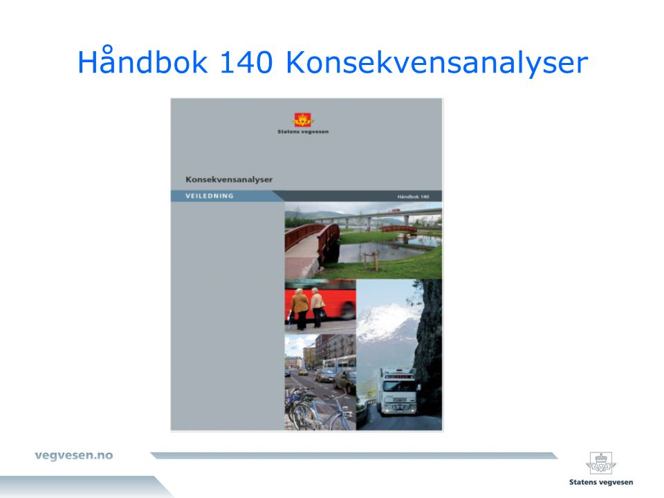 Håndbok 140 Konsekvensanalyser