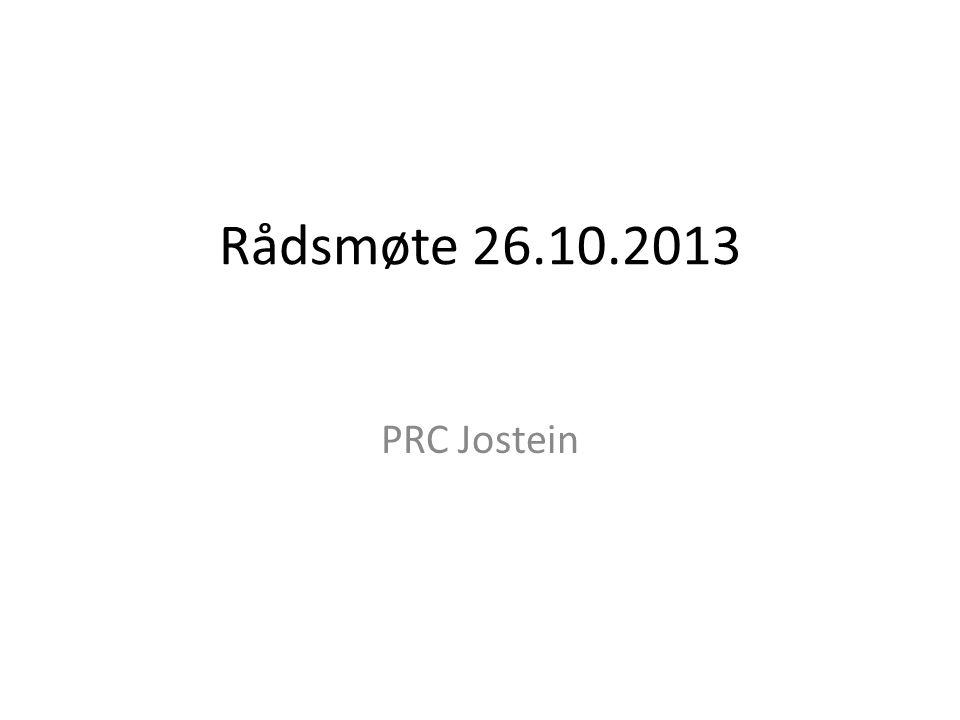 Rådsmøte 26.10.2013 PRC Jostein
