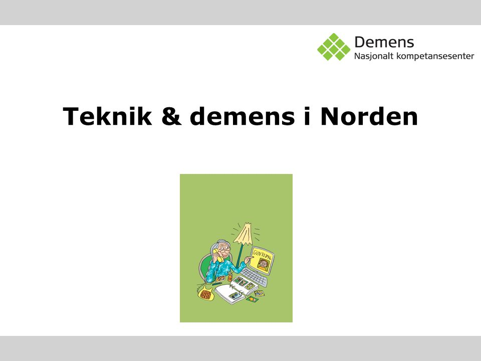 Teknik & demens i Norden