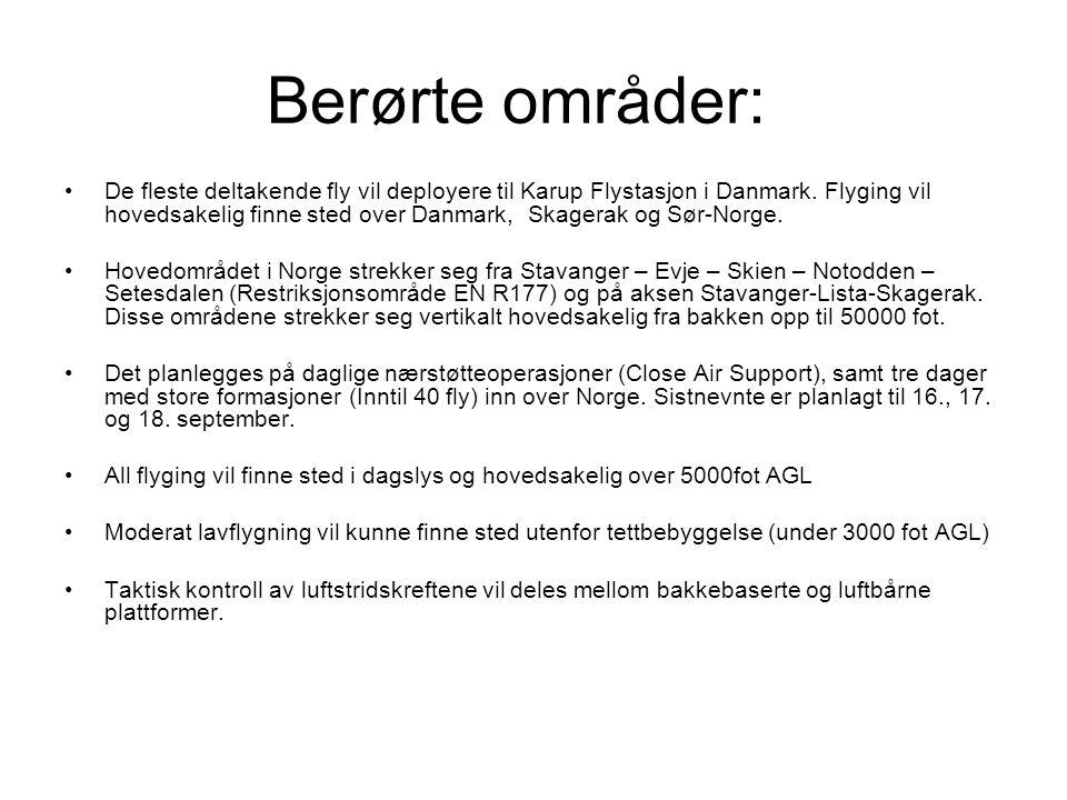 Berørte områder: De fleste deltakende fly vil deployere til Karup Flystasjon i Danmark.