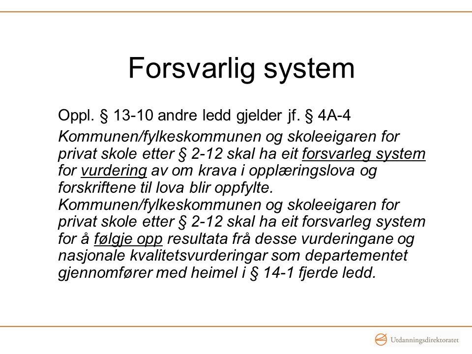 Oppl. § 13-10 andre ledd gjelder jf.