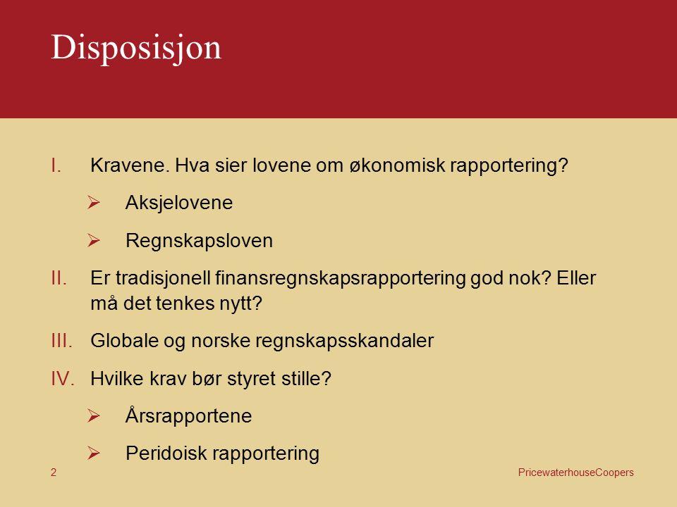 StyreAkademiet/PF Økonomisk rapportering Krav – Oppgaver – Ansvar Torsdag 5.