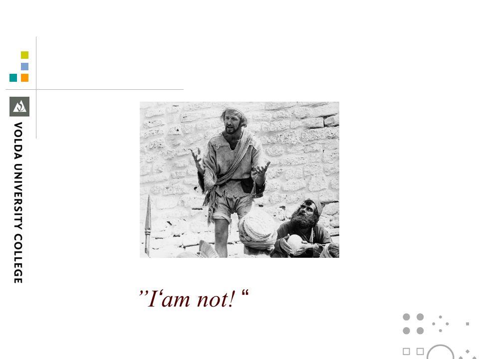 I'am not!