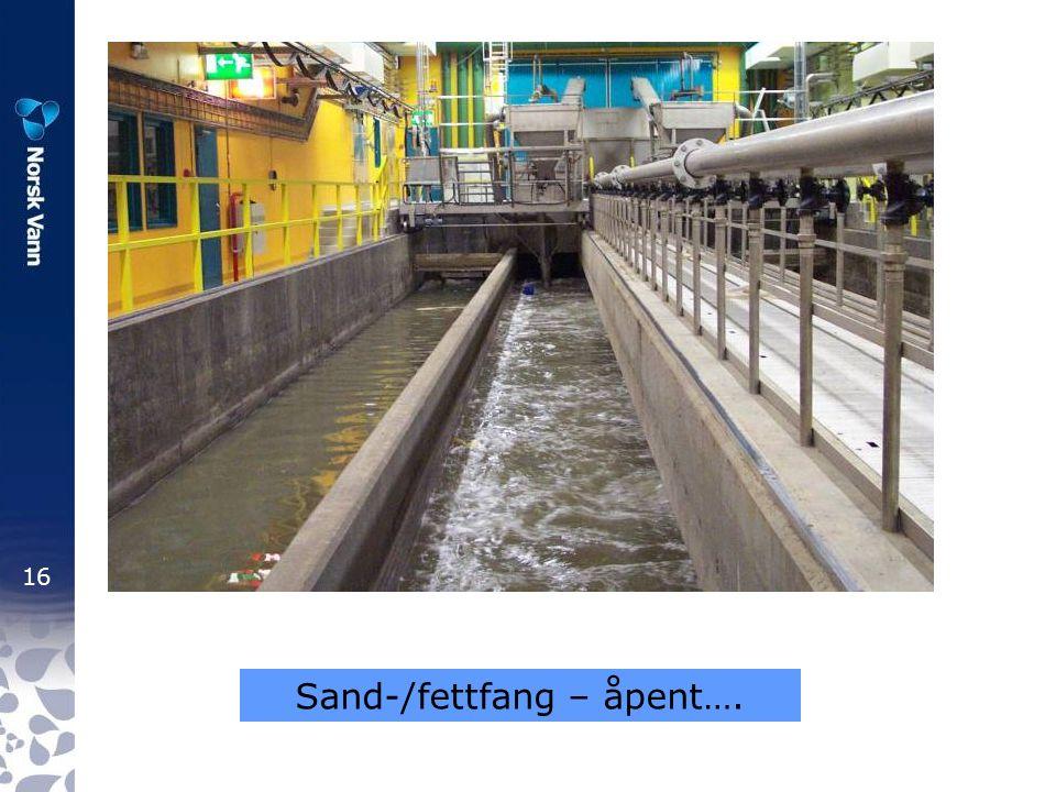 16 Sand-/fettfang – åpent….