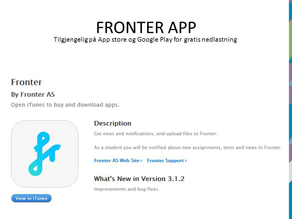 FRONTER APP Tilgjengelig på App store og Google Play for gratis nedlastning