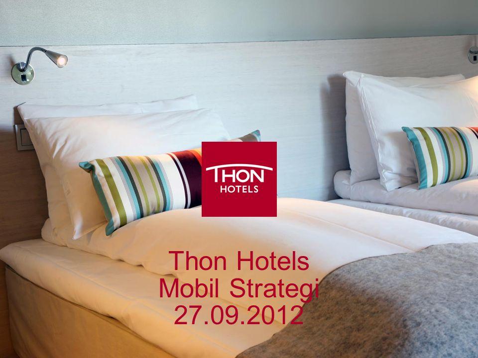 Thon Hotels Mobil Strategi 27.09.2012