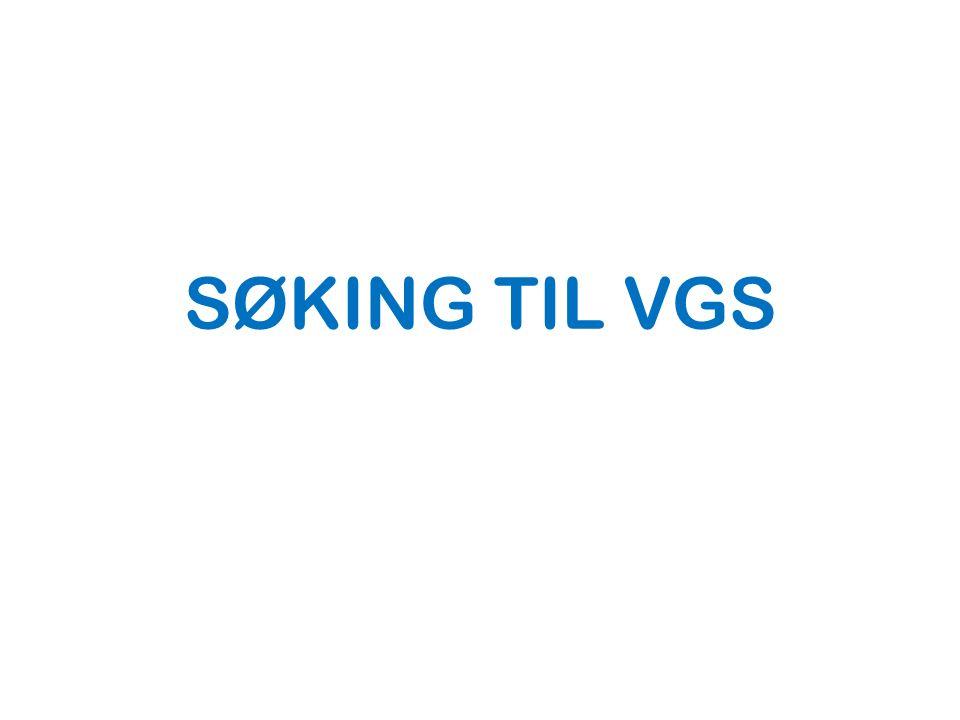 SØKING TIL VGS