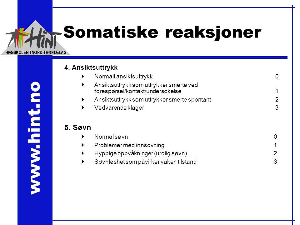 www.hint.no Somatiske reaksjoner 4.