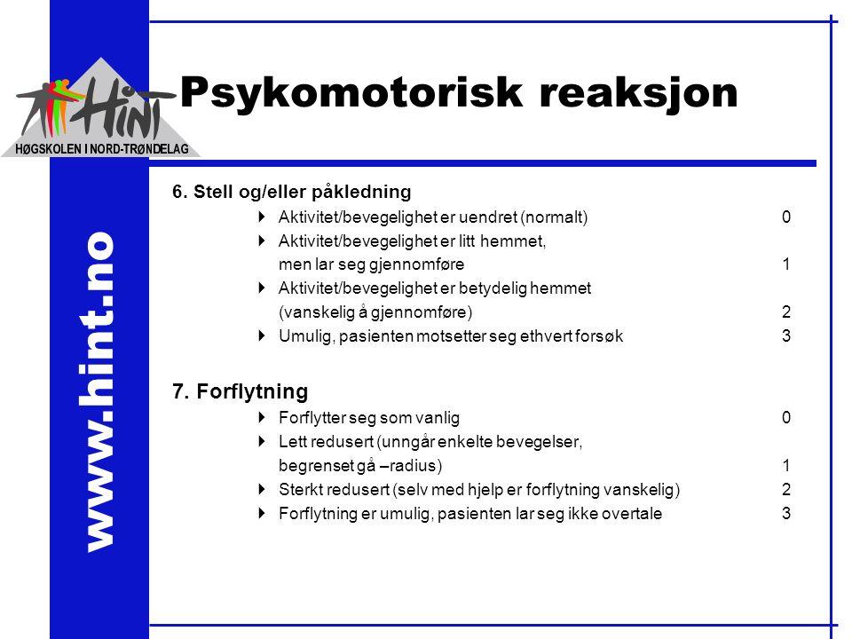 www.hint.no Psykomotorisk reaksjon 6.