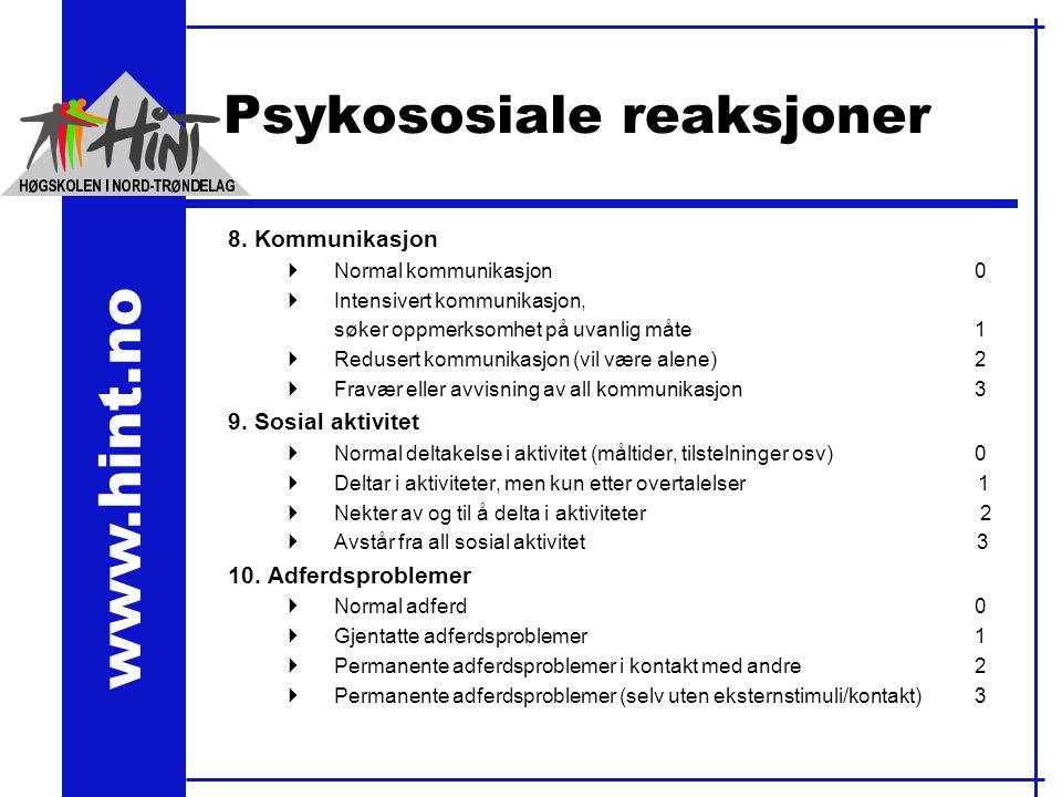 www.hint.no Psykososiale reaksjoner 8.