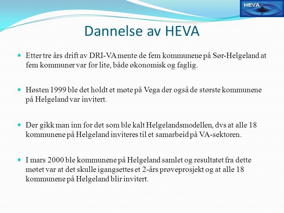 Dannelse av HEVA Etter tre års drift av DRI-VA mente de fem kommunene på Sør-Helgeland at fem kommuner var for lite, både økonomisk og faglig.
