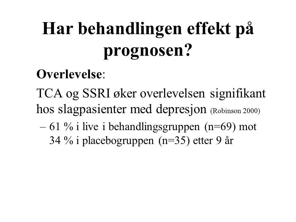 Har behandlingen effekt på prognosen.