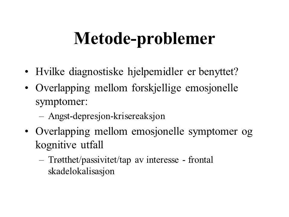 Metode-problemer Hvilke diagnostiske hjelpemidler er benyttet.