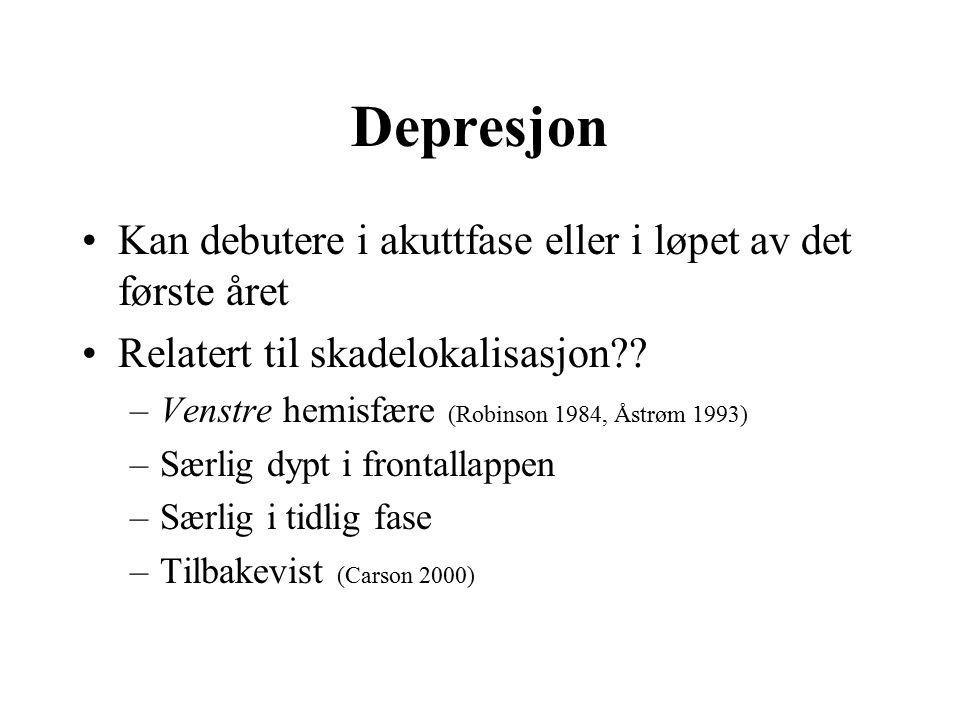Depresjon Kan debutere i akuttfase eller i løpet av det første året Relatert til skadelokalisasjon .