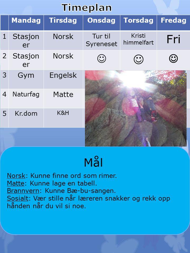 Til tirsdag: Norsk: Les teksten i lekseboka di.Sett ring rundt strek sammen de ordene som rimer.