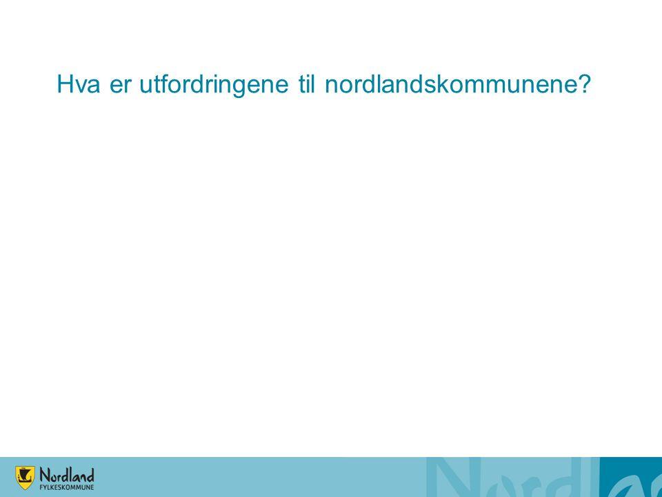 Hva er utfordringene til nordlandskommunene