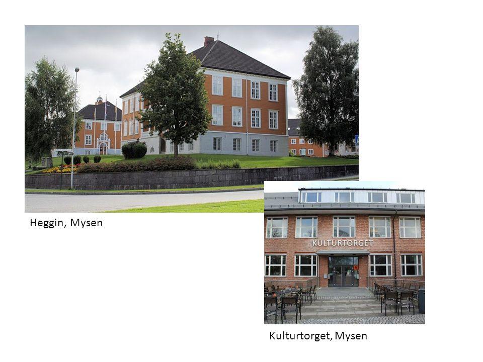 Heggin, Mysen Kulturtorget, Mysen