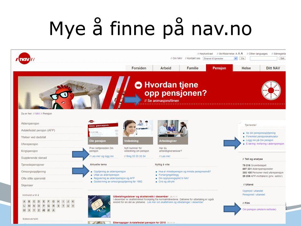 7 korte filmer om pensjon http://www.youtube.com/user/Pensjonsfilmerhttp://www.youtube.com/user/Pensjonsfilmer eller http://www.nav.no/Pensjon/Informasjonsfilmer+om+pensjon+%28ekstern+nettside%29.290272.cms http://www.nav.no/Pensjon/Informasjonsfilmer+om+pensjon+%28ekstern+nettside%29.290272.cms
