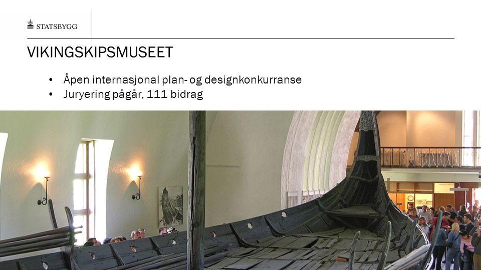 VIKINGSKIPSMUSEET Åpen internasjonal plan- og designkonkurranse Juryering pågår, 111 bidrag