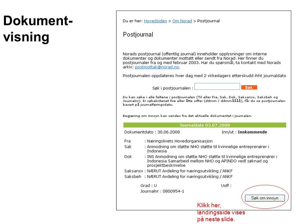 Dokument- visning Klikk her, landingsside vises på neste slide.