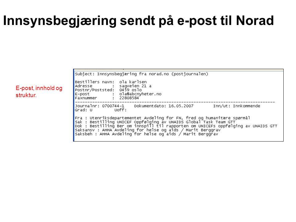 Innsynsbegjæring sendt på e-post til Norad E-post, innhold og struktur.