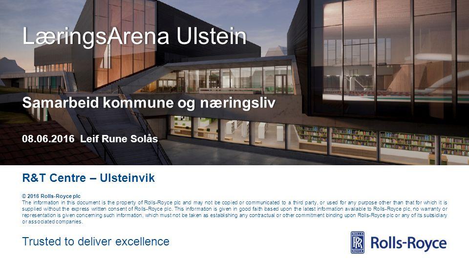 Rolls-Royce Data – Strictly Private R&T Centre – Ulsteinvik Research & Technology 23 MSc/PhD Hydrodynamikk, mekanisk design, analyse og stordata