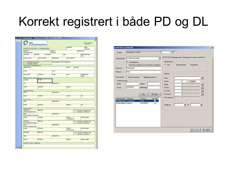 Korrekt registrert i både PD og DL