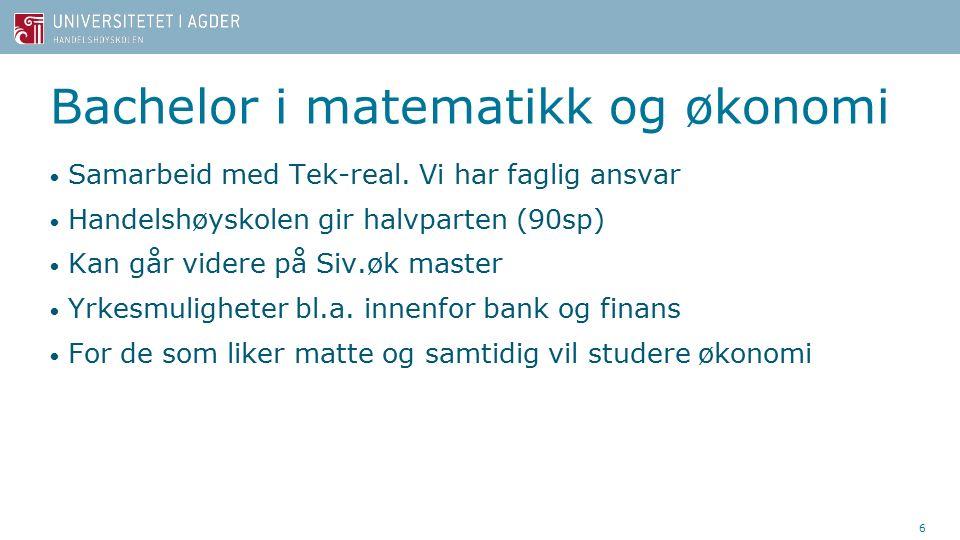 Bachelor i matematikk og økonomi Samarbeid med Tek-real.