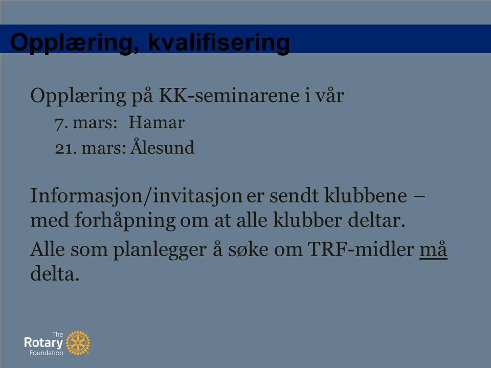 Opplæring, kvalifisering Opplæring på KK-seminarene i vår 7.