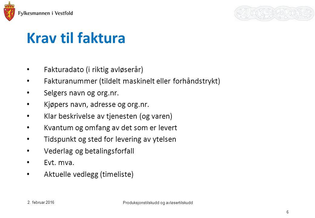 Krav til faktura Fakturadato (i riktig avløserår) Fakturanummer (tildelt maskinelt eller forhåndstrykt) Selgers navn og org.nr.