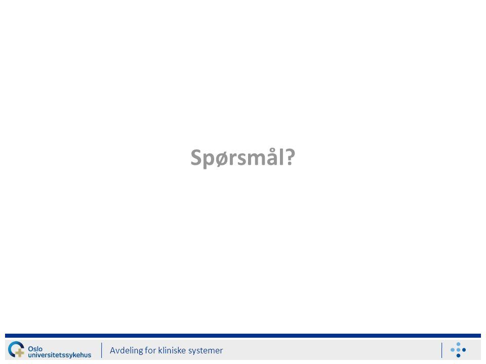 Spørsmål Avdeling for kliniske systemer