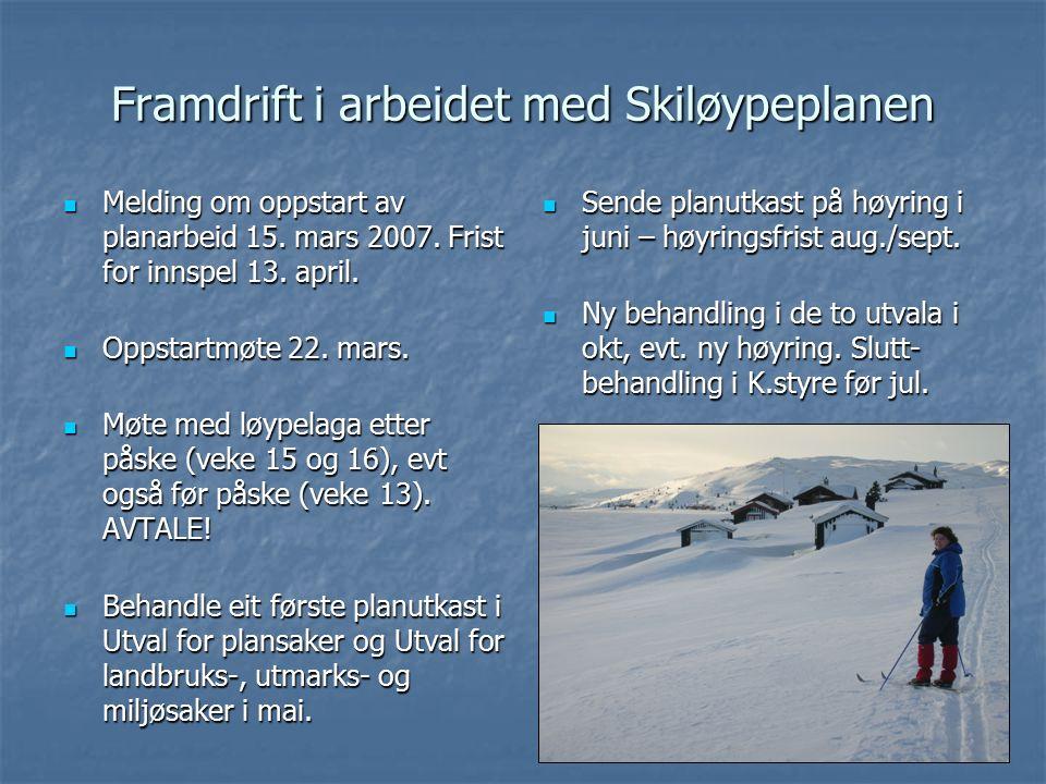 Framdrift i arbeidet med Skiløypeplanen Melding om oppstart av planarbeid 15.