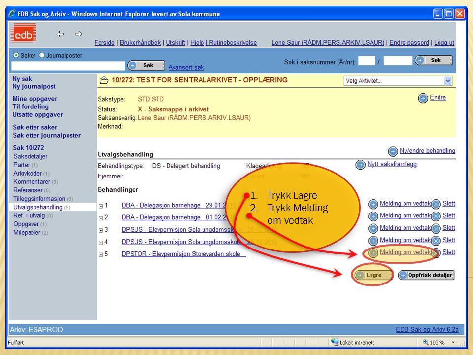 6 15.10.2009Sentralarkivet og Politisk sekretariat 1.Finn riktig Dokumentmal 2.Trykk Neste 1.Finn riktig Dokumentmal 2.Trykk Neste