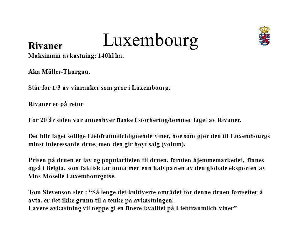 Luxembourg Pinot Gris Maksimum avkastning:120hl ha.