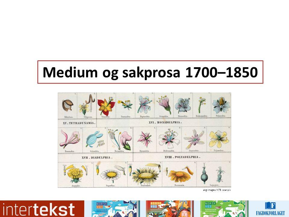 Medium og sakprosa 1700–1850 akg-images/NTB scanpix