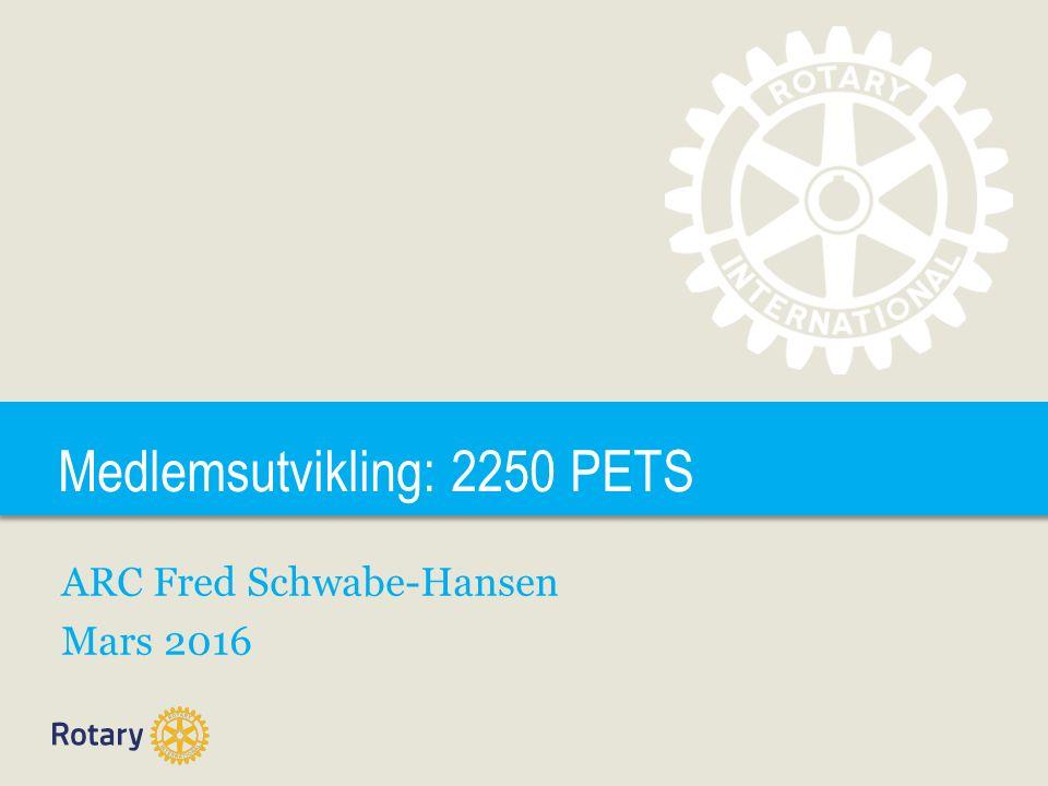 TITLE Medlemsutvikling: 2250 PETS ARC Fred Schwabe-Hansen Mars 2016