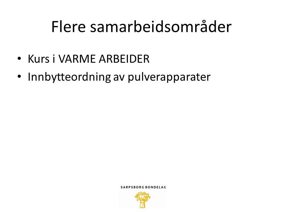 Flere samarbeidsområder Kurs i VARME ARBEIDER Innbytteordning av pulverapparater