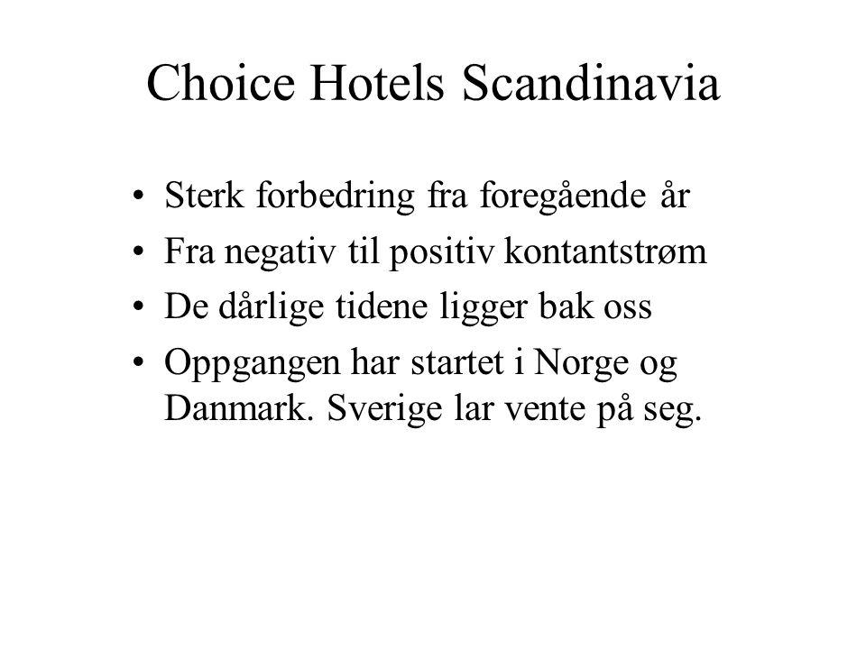 Skandinavias ledende hotellselskap Totalt138 17 860 Norge: 67 8 328 Sverige: 47 6 499 Danmark: 17 2 316 Finland: 7 717 Pr.