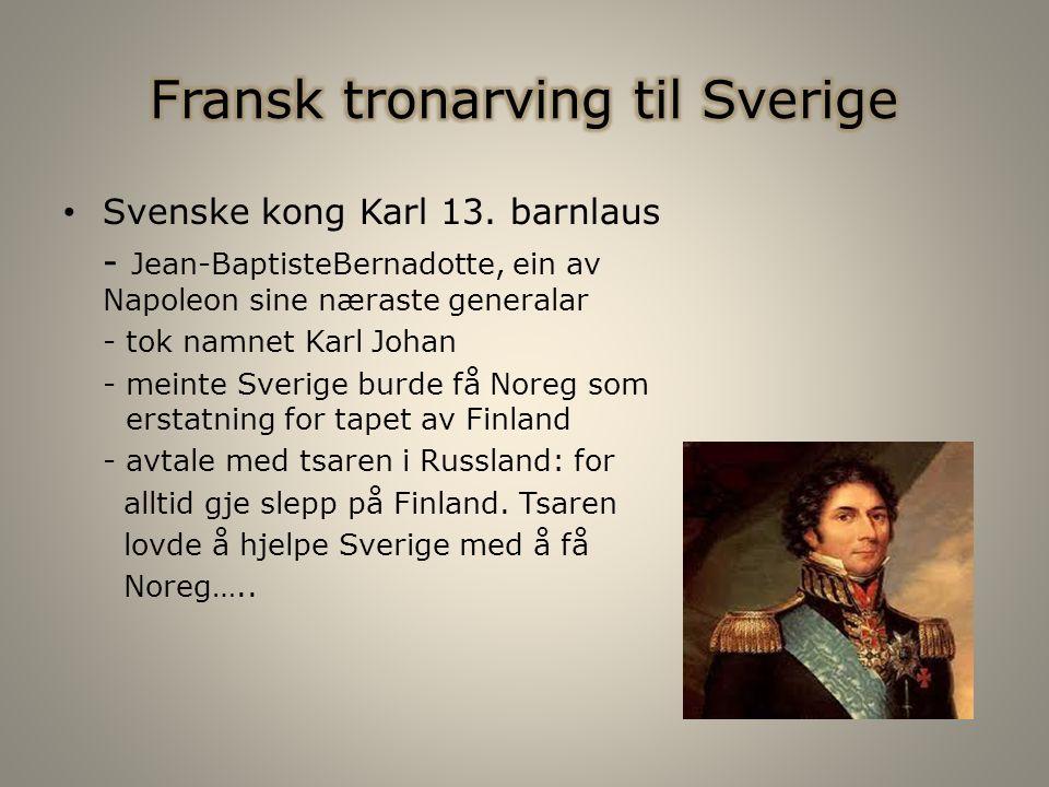 Svenske kong Karl 13.