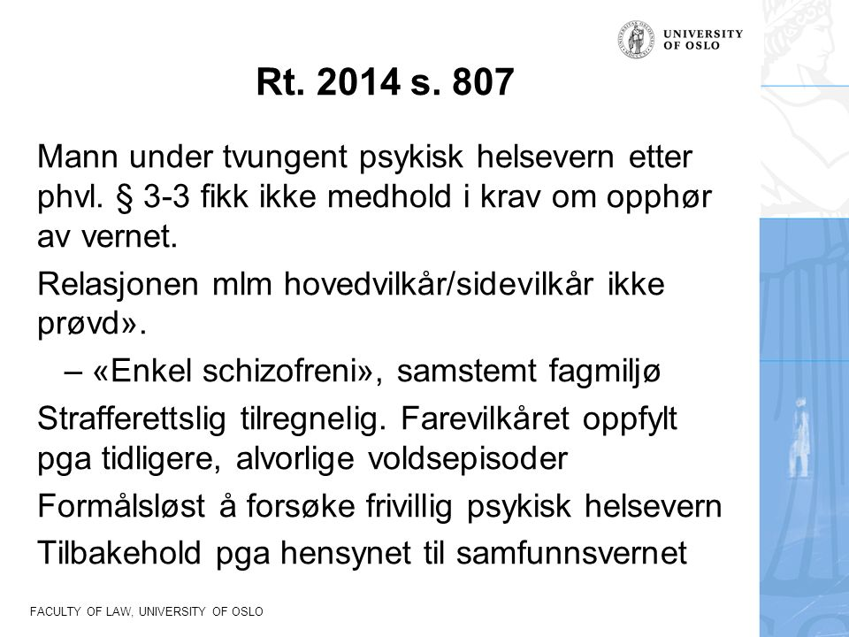 FACULTY OF LAW, UNIVERSITY OF OSLO Rt. 2014 s.
